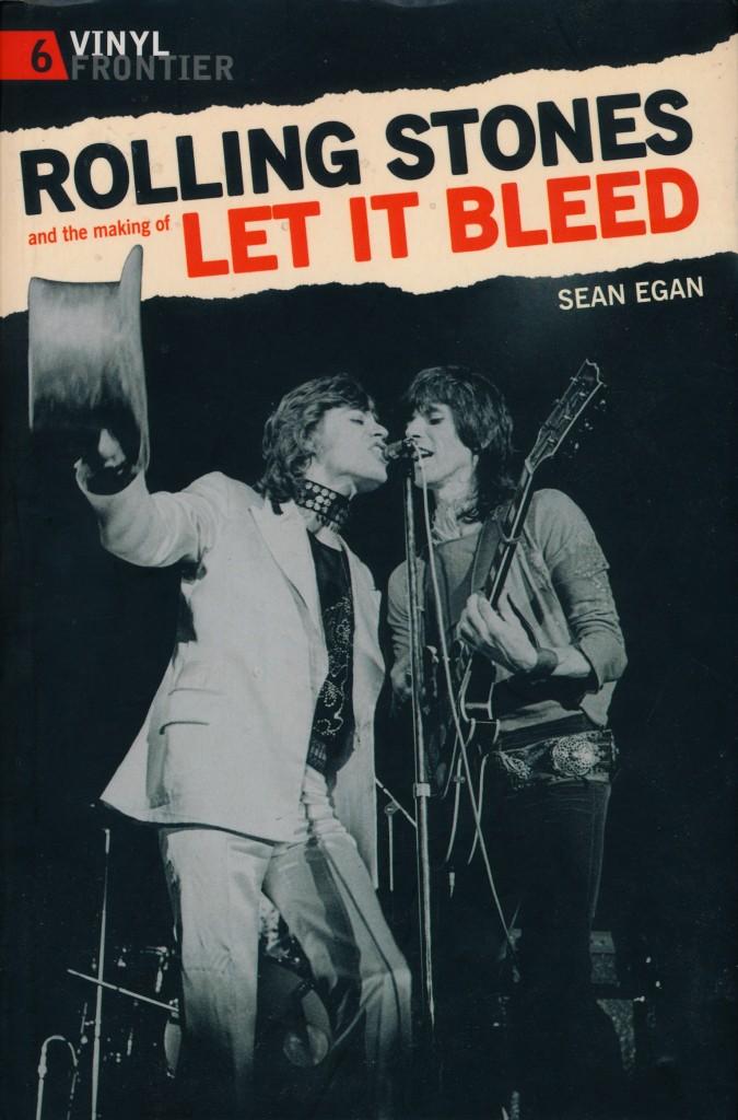 Let It Bleed Book by Sean Egan
