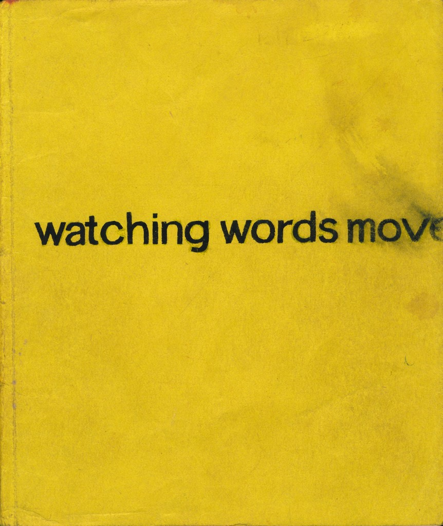 Watching Words Move Original Booklet with paste ups New York 1958
